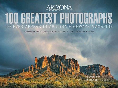 Arizona Highways 100 Greatest Photographs